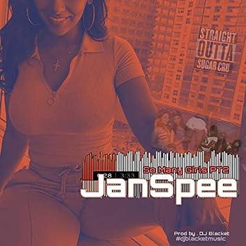 So Many Grils Pt2 (feat. JanSpee)