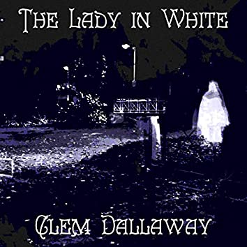 The Lady in White