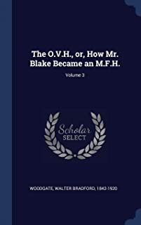 The O.V.H., or, How Mr. Blake Became an M.F.H.; Volume 3