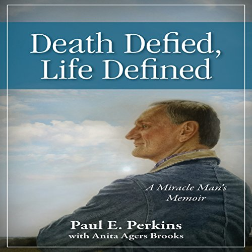 Death Defied, Life Defined: A Miracle Man's Memoir audiobook cover art