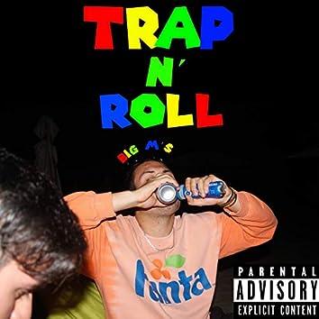 Trap N Roll