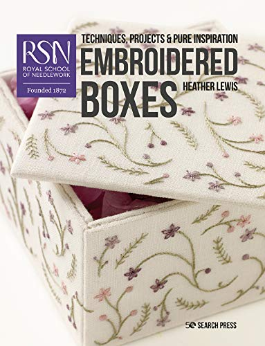Compare Textbook Prices for RSN: Embroidered Boxes Royal School of Needlework Guides  ISBN 9781782216520 by Lewis, Heather