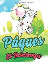 Pâques Et Printemps: Livre de coloriage d'oeufs de Pâques pour les enfants de 2 à 8 ans: tout-petits et enfants d'âge préscolaire (French Edition)