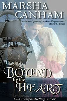 Bound By The Heart by [Marsha Canham]