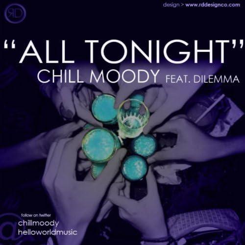 Chill Moody feat. Dilemma