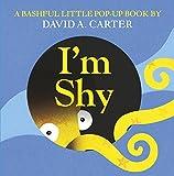 I'm Shy: A Bashful Little Pop-Up Book (Pop Up Book)