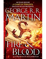Fire & Blood: 300 Years Before a Game of Thrones (Dragons Ruled Westeros) Hardcover