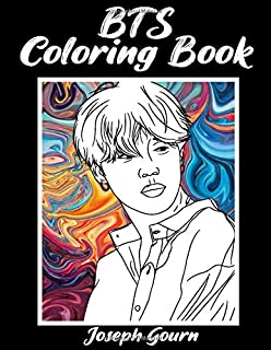 BTS Coloring Book: for Stress Relief Relaxation, Fun, Creativity, Meditation, Happiness and Relaxation 방탄소년단 for ARMY and ...
