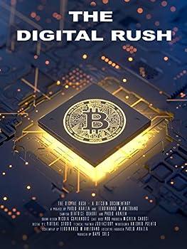 Bitcoin - The digital rush