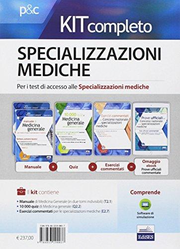 Kit completo specializzazioni mediche. Per i test di accesso alle specializzazioni mediche. Con e-book. Con software di simulazione