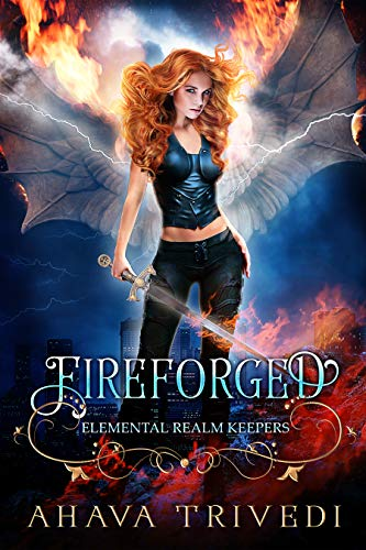 Fireforged: A Young Adult Dragon Fantasy Novel (Elemental Realm Keepers Book 1)