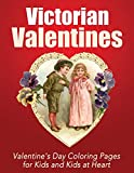 Victorian Valentines: Coloring Pages for Kids and Kids at Heart (Hands-On Art History) (Volume 25)