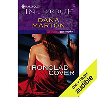 Ironclad Cover                   By:                                                                                                                                 Dana Marton                               Narrated by:                                                                                                                                 Holly Fielding                      Length: 4 hrs and 52 mins     26 ratings     Overall 3.5
