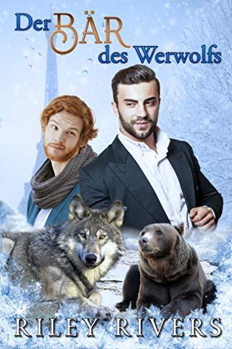 Der Bär des Werwolfs (Übernatürliche Nachbarschaft 4)