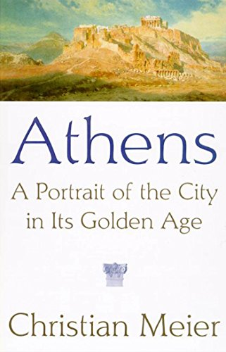 Athens: A Portrait of the City in Its Golden Age (English Edition)