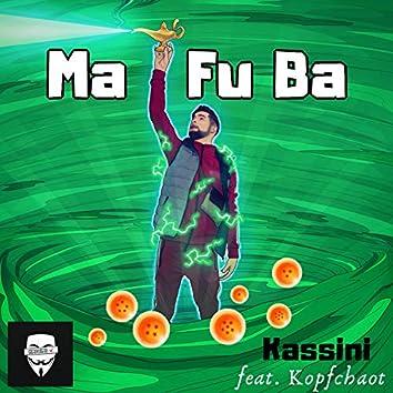 Ma Fu Ba (feat. Kopfchaot)