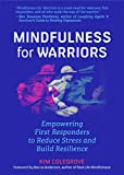Mindfulness For Warriors: Empowering First Responders to Reduce Stress and Build Resilience (Book for Doctors, Police, Nurses, Firefighters, Paramedics, Military, and Others)