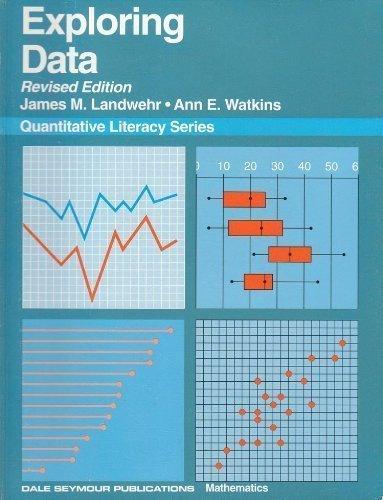 Exploring Data, Revised Edition (Quantitative Literacy)