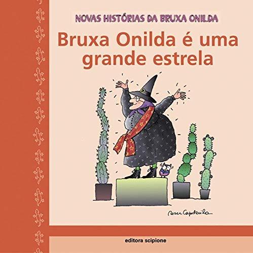 Bruxa Onilda é uma grande estrela