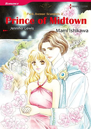 Prince of Midtown: Harlequin comics (Park Avenue Scandals Book 3) (English Edition)