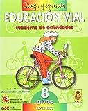 Juego y aprendo educación vial 3 (8 años): Cuaderno de actividades - 9788424176495