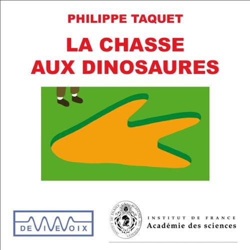 Couverture de La chasse aux dinosaures - Une introduction à la paléontologie