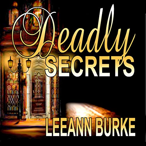 Couverture de Deadly Secrets