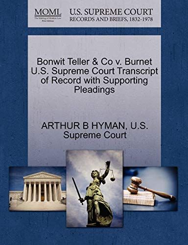Bonwit Teller & Co V. Burnet U.S. Supreme Court Transcript of Record with Supporting Pleadings