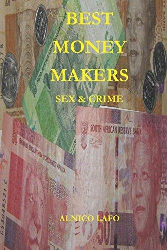 Best Money Makers: Sex & Crime