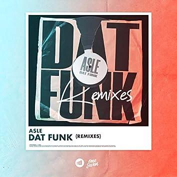 DAT FUNK (Remixes)