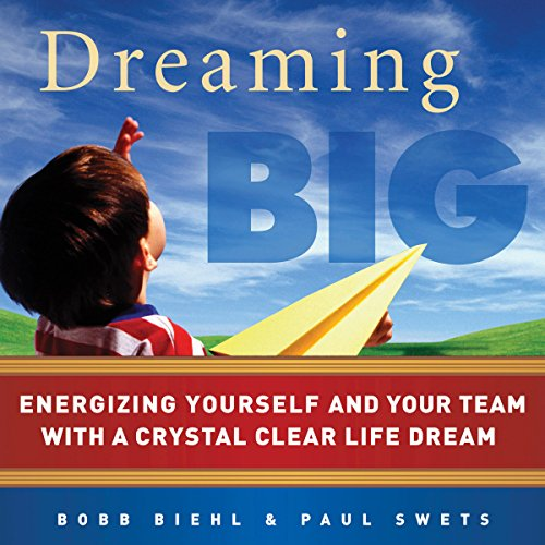 Dreaming Big audiobook cover art