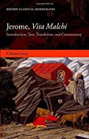 Jerome, Vita Malchi: Introduction, Text, Translation, and Commentary (Oxford Classical Monographs)