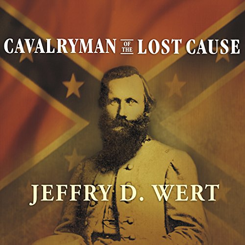 Cavalryman of the Lost Cause audiobook cover art