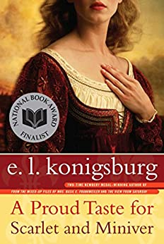 A Proud Taste for Scarlet and Miniver by [E.L. Konigsburg]