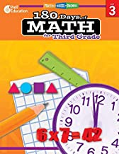 180 Days of Math: Grade 3 - Daily Math Practice Workbook for Classroom and Home, Cool and Fun Math, Elementary School Level Activities Created by Teachers to Master Challenging Concepts
