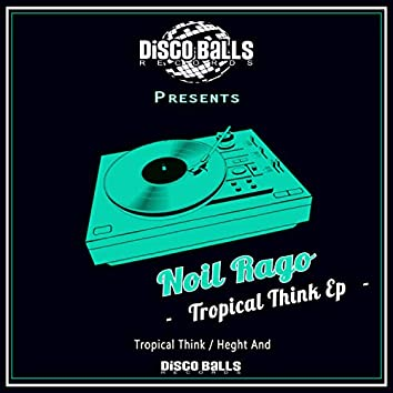 Tropical Think Ep