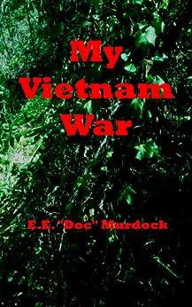 My Vietnam War by [E.E. Doc Murdock]