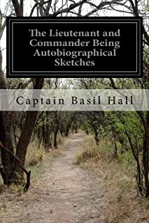 The Lieutenant and Commander Being Autobiographical Sketches