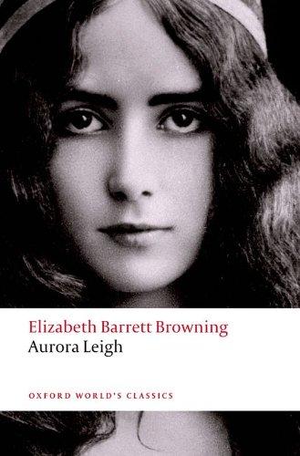 Aurora Leigh (Oxford World's Classics)