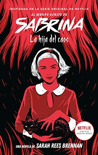 El mundo oculto de Sabrina Volumen 2: La hija del caos (#Fantasy)