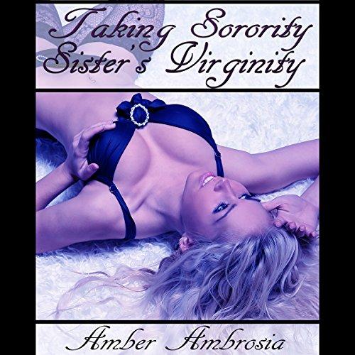 Taking Sorority Sister's Virginity audiobook cover art