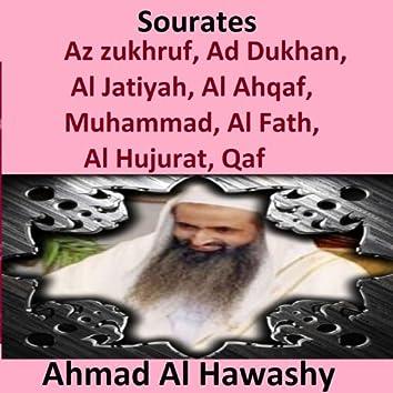 Sourates Az Zukhruf, Ad Dukhan, Al Jatiyah, Al Ahqaf, Muhammad, Al Fath, Al Hujurat, Qaf (Quran - Coran - Islam)