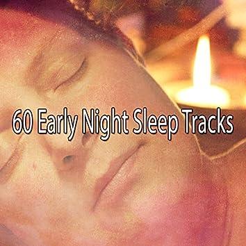 60 Early Night Sleep Tracks