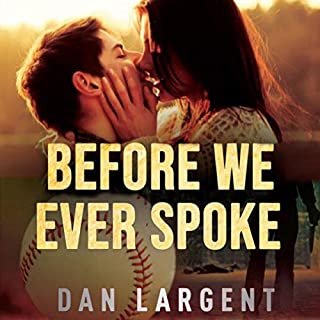 Before We Ever Spoke audiobook cover art