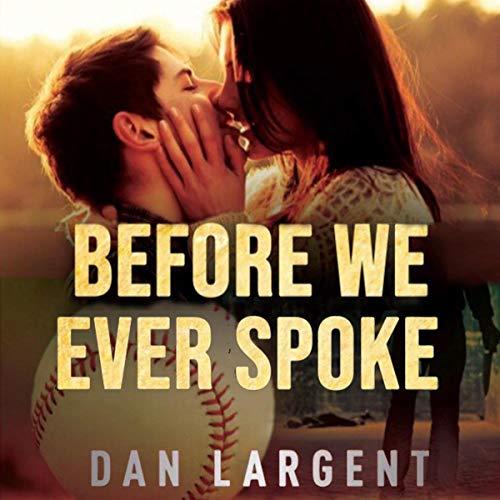 Before We Ever Spoke audiobook cover art