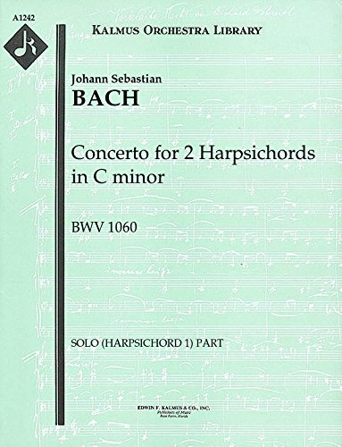 Concerto for 2 Harpsichords in C minor, BWV 1060: Solo (Harpsichord 1) part (Qty 2) [A1242]