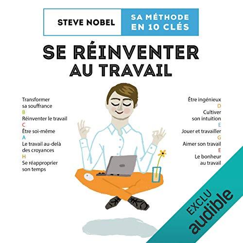 Se réinventer au travail. Une méthode en 10 clés audiobook cover art
