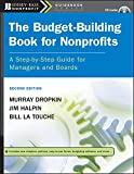 The Budget-Building Book for Nonprofits: A Step-by-Step Guide...