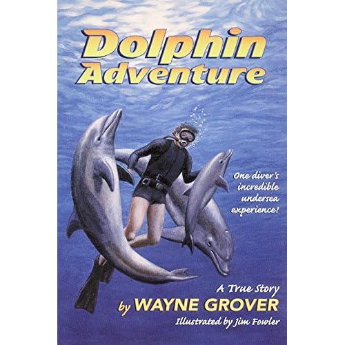 Dolphin Adventure:: A True Story