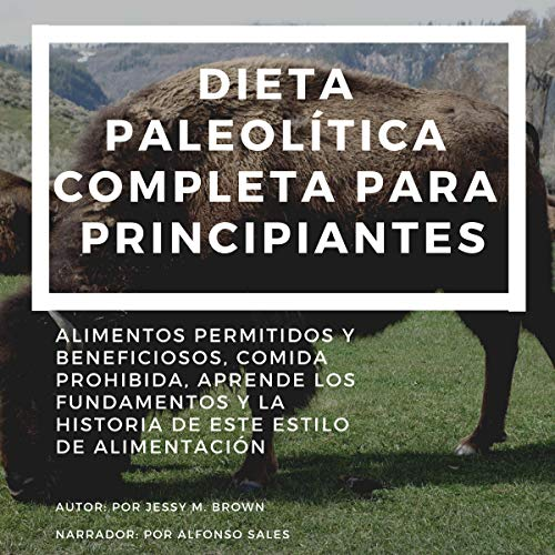 Dieta paleolítica completa para principiantes [Complete Palaeolithic Diet for Beginners] audiobook cover art